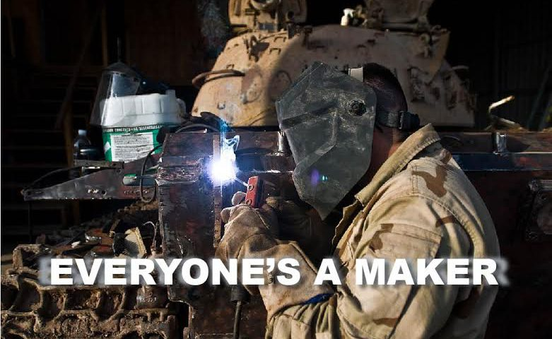 Everyone's a Maker